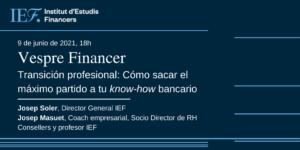 sacar el máximo partido a tu know-how bancario